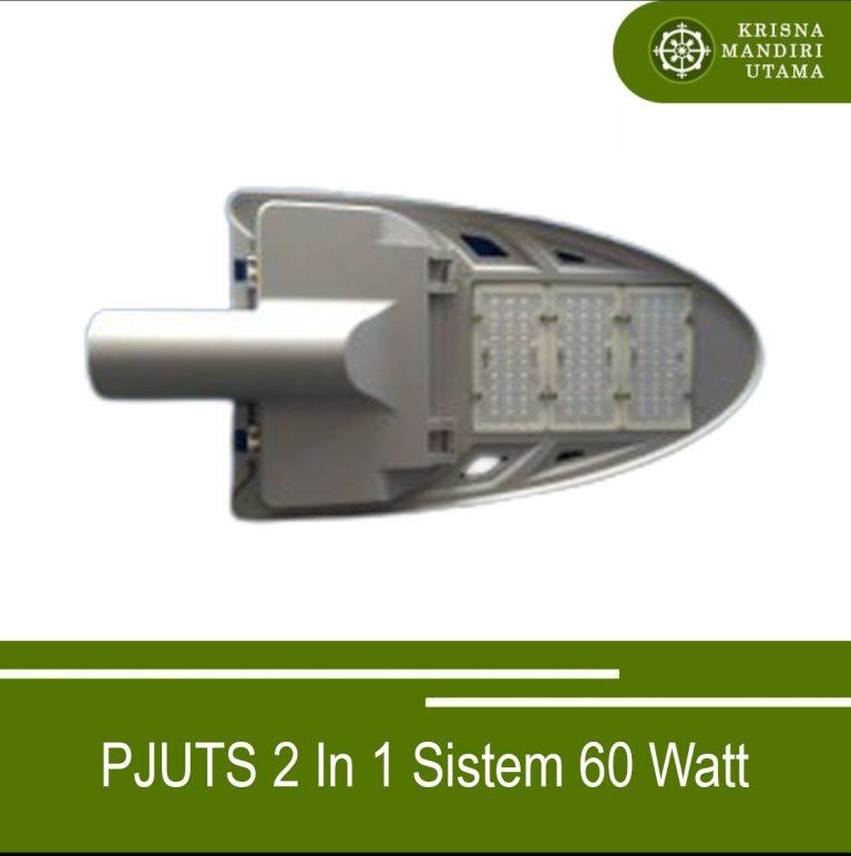 PJUTS 2 In 1 Sistem 60 Watt Lithium Battery